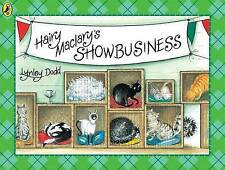 HAIRY MACLARY'S SHOWBUSINESS - LYNLEY DODD ~ NEW PAPERBACK BOOK