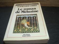 Claude-Louis COMBET: le roman de Mélusine