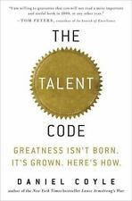 The Talent Code: Greatness Isn't Born. It's Grown. Here's How., Coyle, Daniel, G
