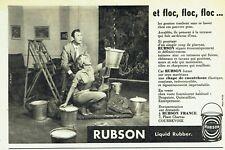 Publicité Advertising 099  1957   Rubson liquid rubber  Ph, Pataut