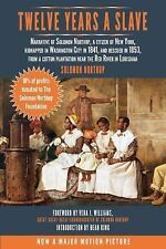 Twelve Years a Slave: Narrative of Solomon Northup, a Citizen of New York, Kidna