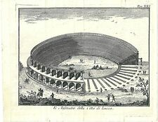 1766 ANFITEATRO LUCCA Salmon Ed. di Venezia Toscana acquaforte originale su rame