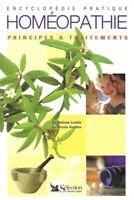 Encyclopédie pratique Homéopathie, principes et traitements - Dr Andrew Lockie