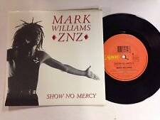 Mark Williams Show No Mercy Like New 1990 7`` Record (Vanda & Young)