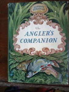 The Angler's Companion By Bernard Venables Fishing Book 1959.
