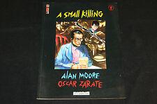1991 A Small Killing Graphic Novel Tpb Alan Moore Oscar Zarate Vf
