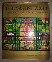 GIOVANNI XXIII IL PAPA DEL CONCILIO ECUMENICO VATICANO II - 1965 (BP)