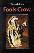 Fools Crow by Mails, Thomas E.