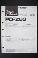 Pioneer pd-z63 ORIGINALE LETTORE CD MANUALE DI SERVIZIO/SCHEMA ELETTRICO/