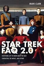 Star Trek FAQ 2.0 (Unofficial and Unauthorized): Everything Left to Know Abou…