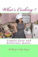 Overnight Chef Easy and Delicious Ser.: What's Cooking? : Learn to Cook Easy...
