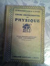 Cours expérimental de physique, grandmontagne Roudil Larousse 1922