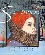 Sky Dancer by Bushnell, Jack