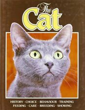 Cat, The: History - Choice - Behaviour - Training - Fee. by Sacase, Christiane