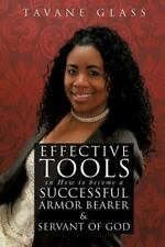 Effective Tools on How to Become a Successful Armor Bearer and Servant of God...