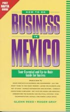 How to Do Business in Mexico: Your Essential and U