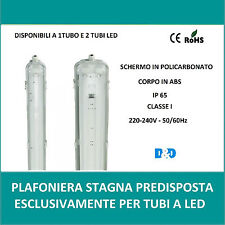 PLAFONIERA IMPERMEABILE STAGNA 1-2 NEON LED TUBO T8 G13 60-120-150 CM 220V  IP65