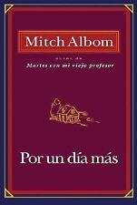 Por Un Dia Mas (Spanish Edition), Mitch Albom, Very Good Book