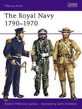 The Royal Navy, 1790-1970 (Men-at-arms), Good Condition Book, Wilkinson-Latham,