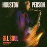 Houston Person-All Soul (US IMPORT) CD NEW