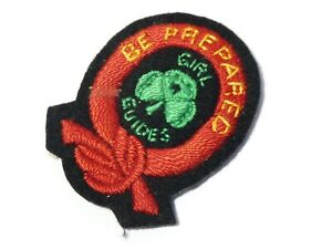 Vintage Embroidered Cloth Badge Patch Girl Guides Be Prepared #G5