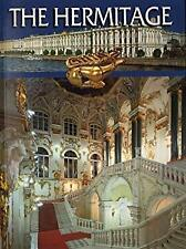 The Hermitage A Stroll Around the Halls and Galleries An Illustrated Guide-Book