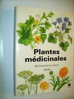PHYTOTHÉRAPIE ENCYCLOPÉDIE 256 PLANTES MÉDICINALES DÉCRITES  HERBIER COULEURS