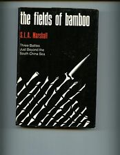 mac- Fields of Bamboo: Dong Tre, Trung Luong and Hoa Hoi, SLA Marshall  HBdj VG