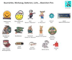 Baumärkte, Werkzeug, Batterien, Licht,...Abzeichen Pins AUSSUCHEN