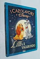 Lilli e il vagabondo / Disney Libri