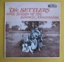 The Settlers Lp - Sing Songs Of The Snowy Mountains (mono pressing)