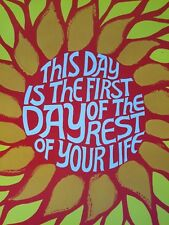 ORIGINAL 1960's THIS DAY IS THE FIRST DAY OF THE REST OF YOUR LIFE FLOWER POSTER