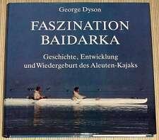 NEU - Dyson - FASZINATION BAIDARKA - Aleuten Kajak Kanu Kanusport Rudersport -HC