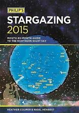 Philip's Stargazing: Month-By-Month Guide to the Northern Night Sky: 2015, 18490