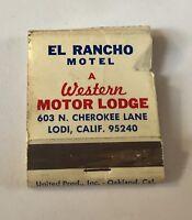 Old Matchbook El Rancho Motel A Western Motor Lodge Lodi CA