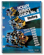 Holley 36-71 Service Guide No.2 Models 2300, 3160, 4150, 4160, 4165, 4175, 4500
