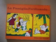 La Famiglia Ferdinando di Mik Milano Libri 1° edizione 1974  [G548] BUONO