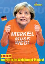 Merkel Poster Wahlkampf Plakat vom Karikateur `` Dagobert `` Arno Funke ! NEU !