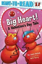 Big Heart!: A Valentine's Day Tale (Ant Hill) - Good - Holub, Joan - Paperb