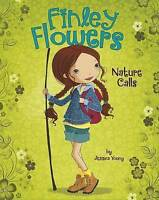 NEW Nature Calls (Finley Flowers) by Jessica Young