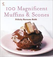 100 Magnificent Muffins and Scones, Barnum-Bobb ~ ~ ~ NEW condition