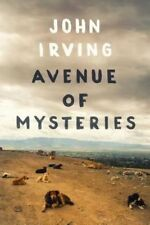 Avenue of Mysteries by John Irving (Hardback, 2015)