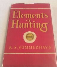 R.S.Summerhays Elements of Hunting in D/J 1950