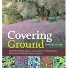NEW Covering Ground by Barbara W. Ellis