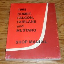 1965 Ford Falcon Fairlane Mustang Mercury Comet Shop Service Manual 65