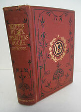 SKETCHES BY BOZ & CHRISTMAS BOOKS by Charles Dickens circa 1890, Illustrated