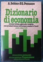 Dizionario di economia - 2° vol. (L -Z) - Seldon, Pennance - Mondadori, 1980 - L
