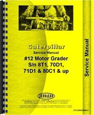 Caterpillar 12 Grader Service Manual Sn 70d1 Ct S Grader12