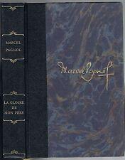 La Gloire de mon Père & Le Château de ma Mère SOUVENIRS D'ENFANCE Marcel PAGNOL