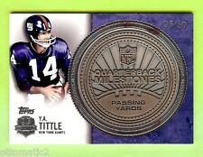 2012 TOPPS Y.A. TITTLE QUARTERBACK MILESTONES PASSING SILVER COIN #35/50